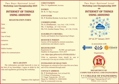 Department of Computer Science & Engineering  is conducting a Two Days   National Level Workshop cum Championship 2019   on  Internet of Things using Arduino  on 24th & 25th January 2019