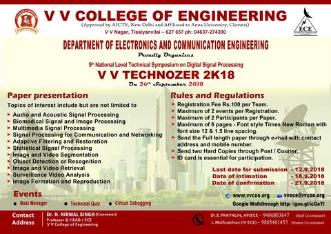 Department of Electronics & Communication Engineering  proudly organizes  5th National level Technical Symposium on Digital Signal Processing  VV Technozer 2K18  on 26th September 2018