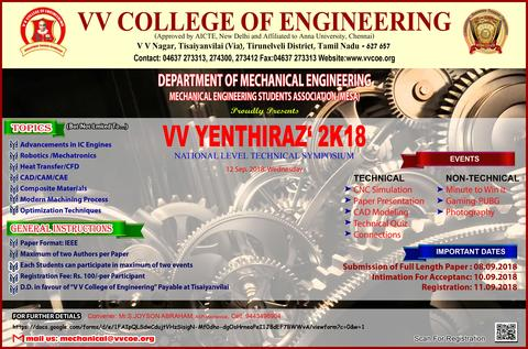 Department of Mechanical Engineering is organizing 6th National level Technical Symposium V V YENTHIRAZ '2K18 on September 12, 2018.