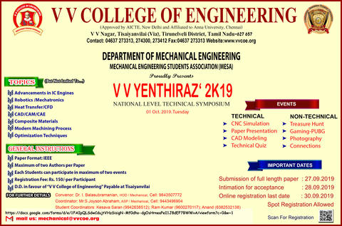 Department of Mechanical Engineering is organizing 7th National level Technical Symposium V V YENTHIRAZ'2K19 on 01 October 2019