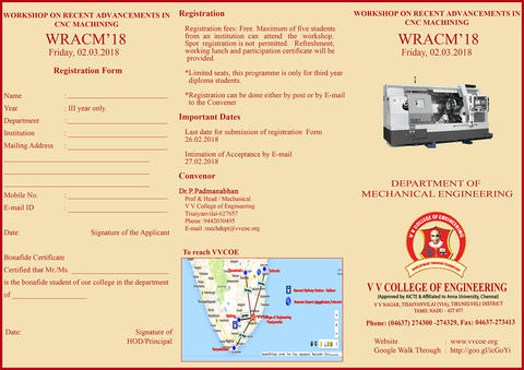 Department of Mechanical Engineering is organizing One Day Workshop on Recent Advancements in CNC Machining (WRACM'18) for Polytechnic students on Friday, 2nd March 2018.